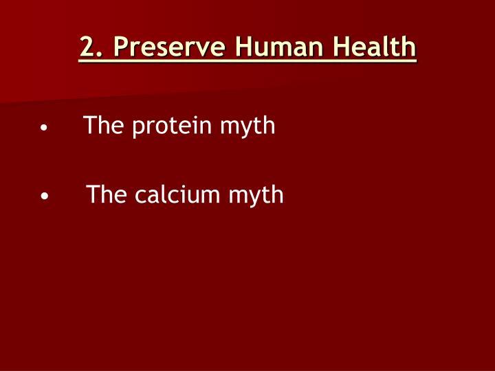 2. Preserve Human Health