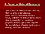 4 conserve natural resources