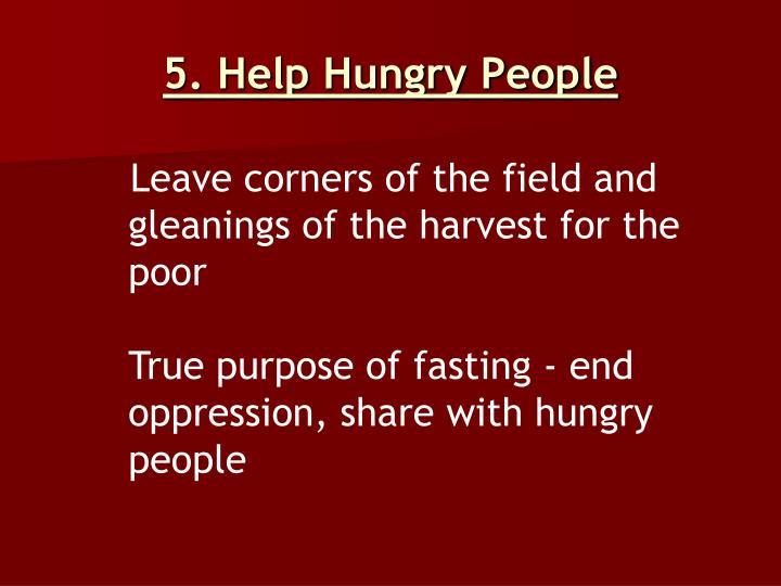 5. Help Hungry People