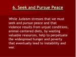 6 seek and pursue peace