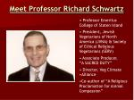 meet professor richard schwartz
