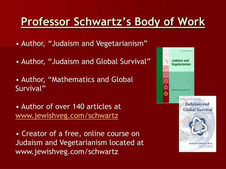 Professor Schwartz's Body of Work