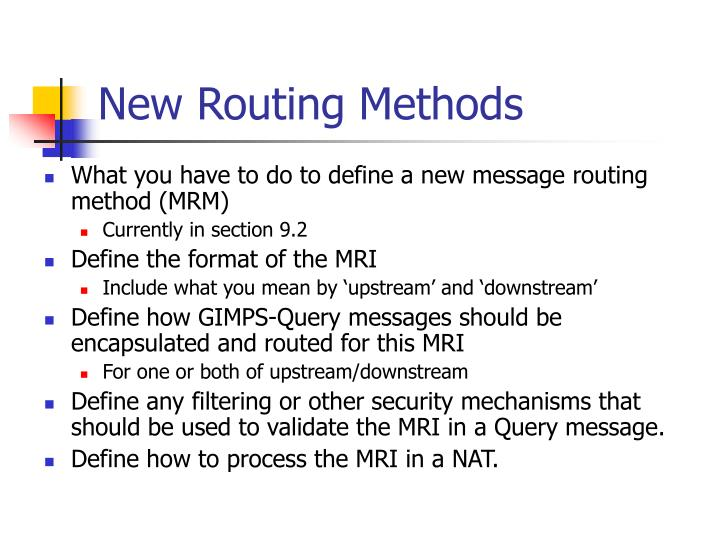 New Routing Methods