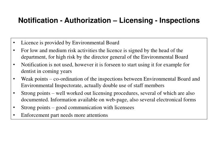 Notification - Authorization – Licensing - Inspections