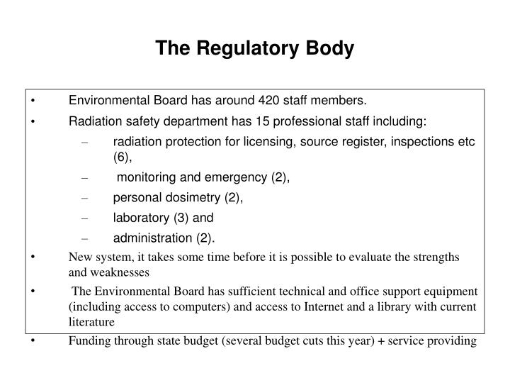 The regulatory body
