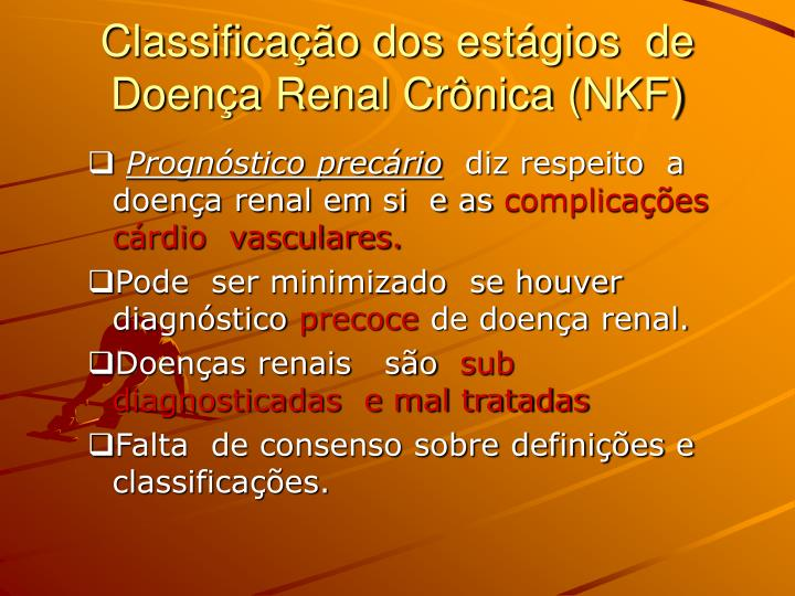 Classifica o dos est gios de doen a renal cr nica nkf