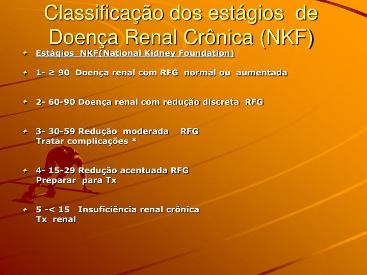 Classifica o dos est gios de doen a renal cr nica nkf1