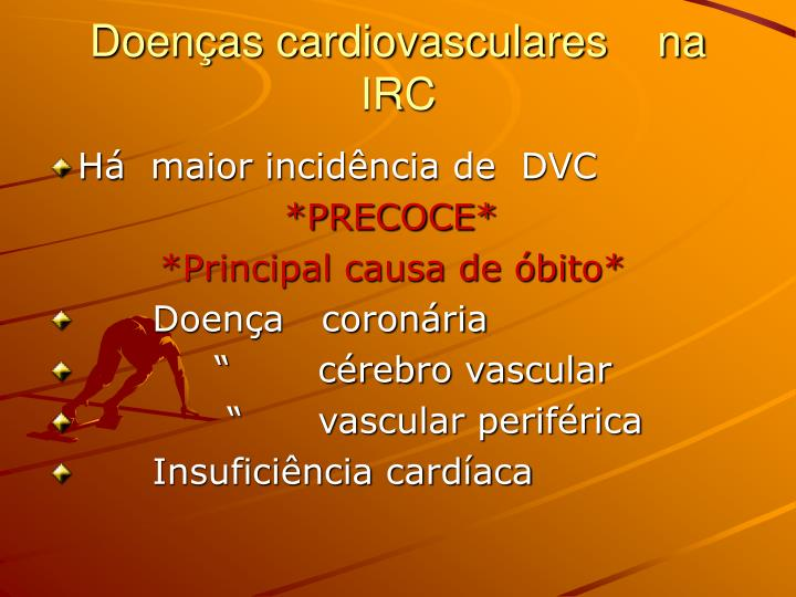 Doenças cardiovasculares    na IRC