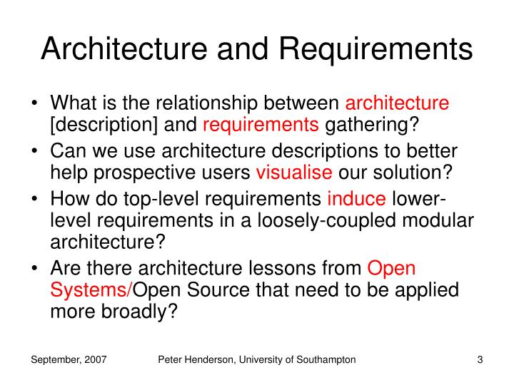 Architecture and requirements