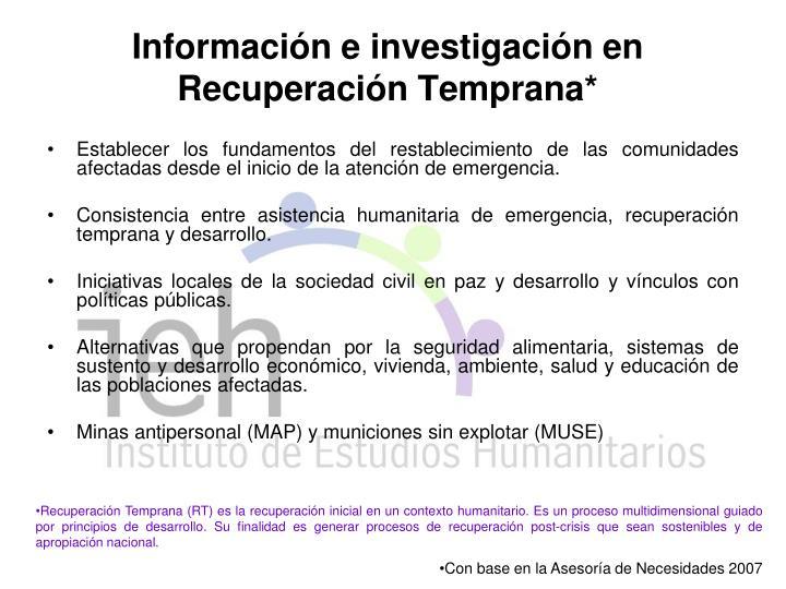 Información e investigación en Recuperación Temprana*
