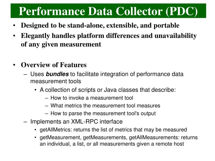 Performance Data Collector (PDC)