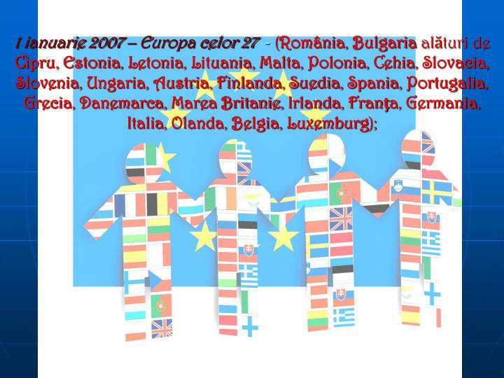 1 ianuarie 2007 – Europa celor 27