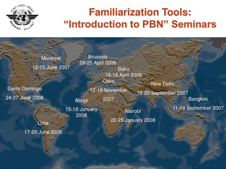 Familiarization Tools: