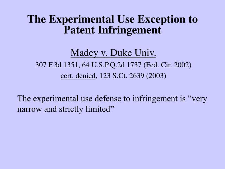 The experimental use exception to patent infringement