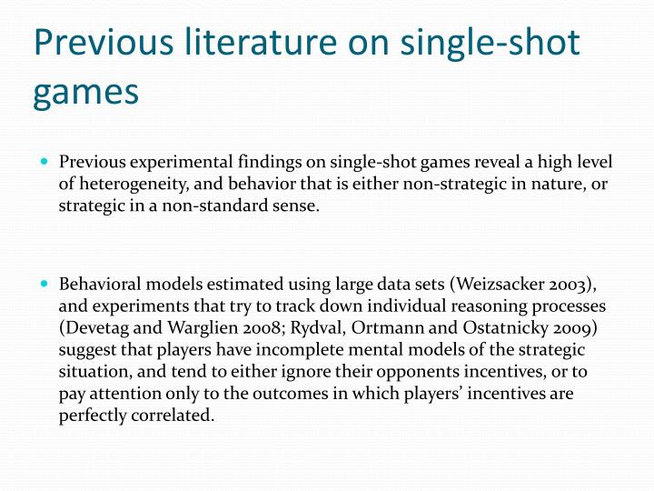 Previous literature on single-shot games