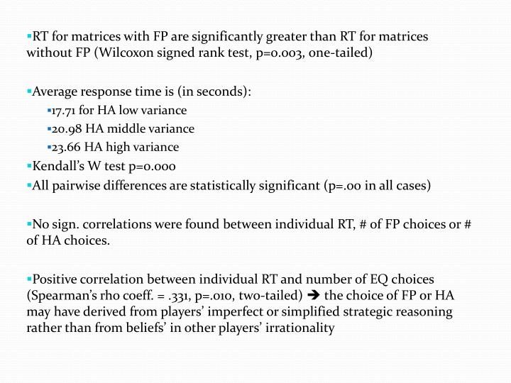 RT for matrices with FP are significantly greater than RT for matrices without FP (Wilcoxon signed rank test, p=0.003, one-tailed)