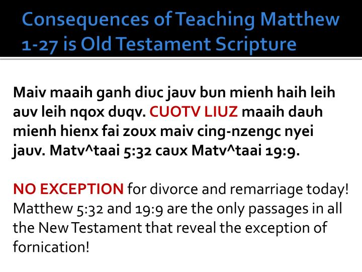 Consequences of Teaching Matthew 1-27 is Old Testament Scripture
