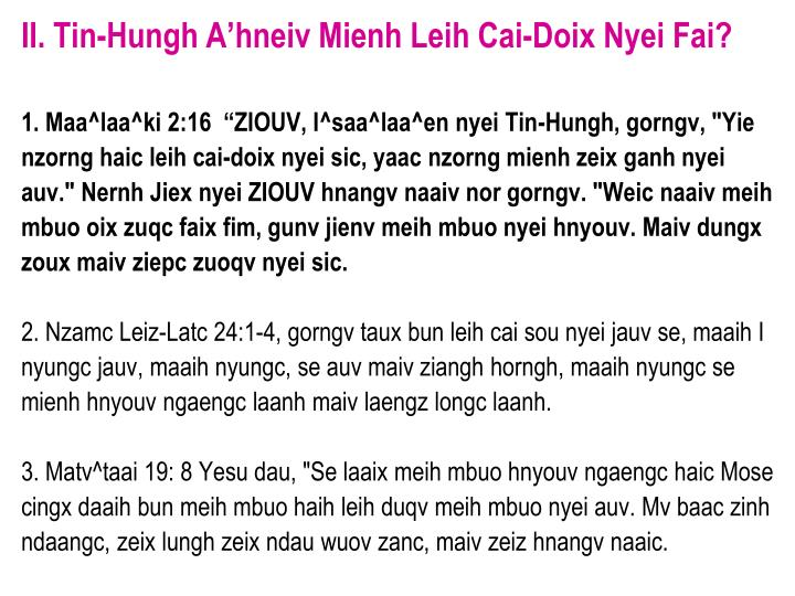 II. Tin-Hungh A'hneiv Mienh Leih Cai-Doix Nyei Fai?