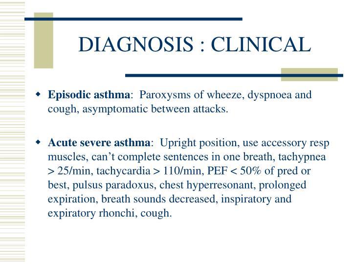 DIAGNOSIS : CLINICAL