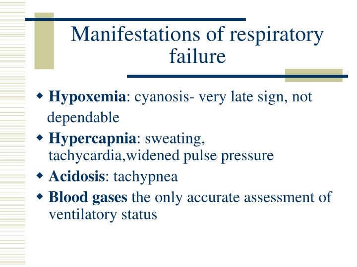 Manifestations of respiratory failure