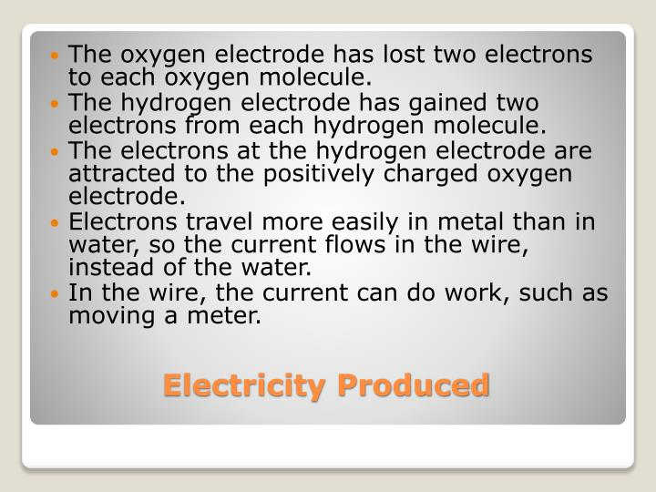The oxygen electrode has lost two electrons to each oxygen molecule.