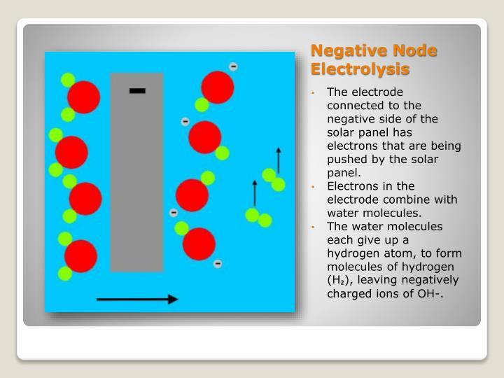 Negative Node Electrolysis