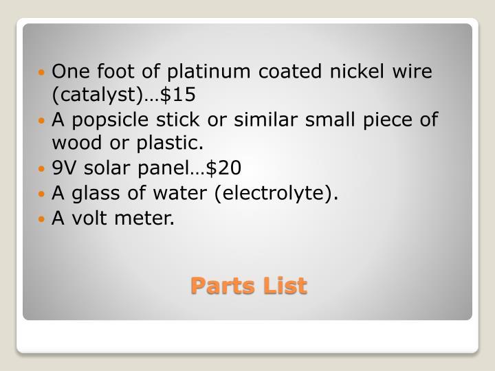 One foot of platinum coated nickel