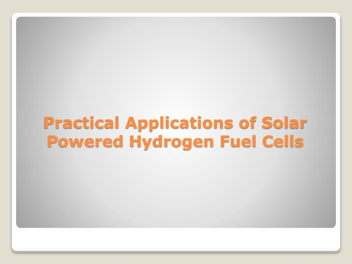 Practical Applications of Solar