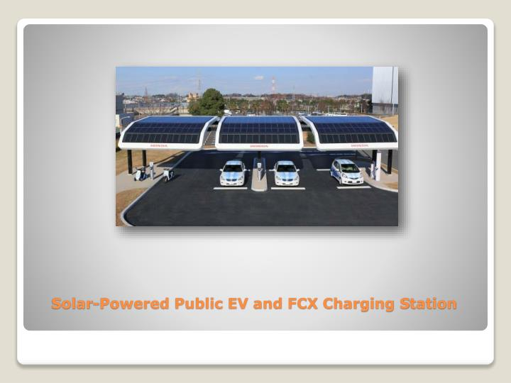 Solar-Powered Public EV and FCX Charging