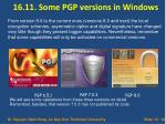 16 11 some pgp versions in windows
