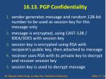 16 13 pgp confidentiality
