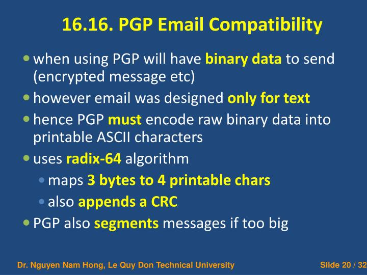 16.16. PGP Email Compatibility