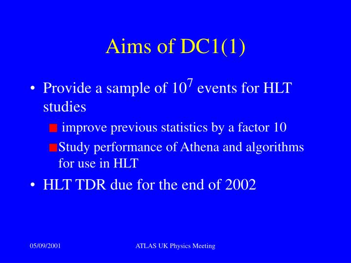 Aims of DC1(1)