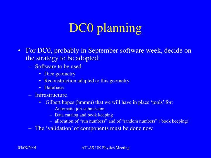 DC0 planning