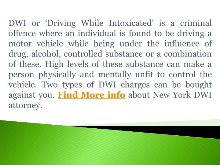 DWI or 'Driving While Intoxicated' is a criminal offence where an individual is found to be driv...