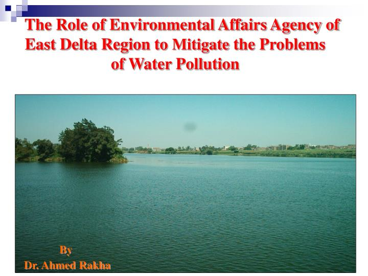 The Role of Environmental Affairs Agency of East Delta Region to