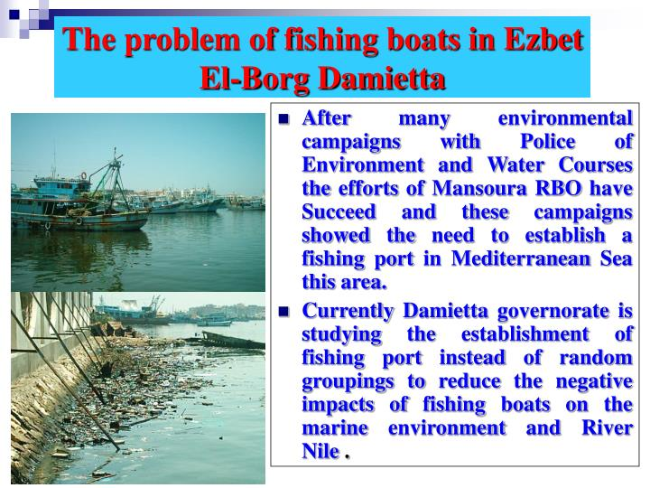 The problem of fishing boats in Ezbet El-Borg Damietta