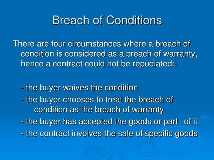 Breach of Conditions