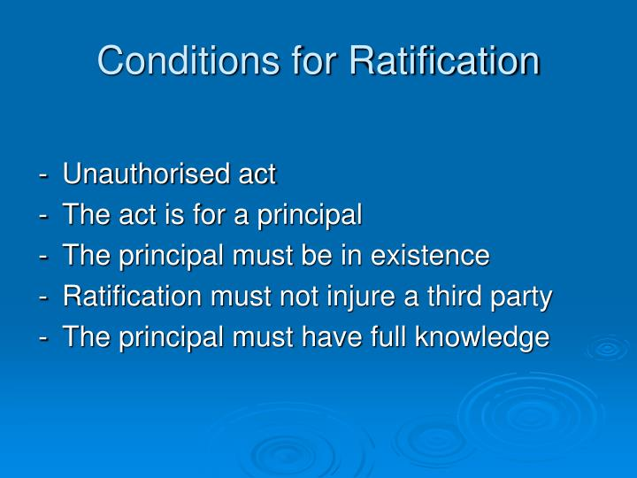 Conditions for Ratification