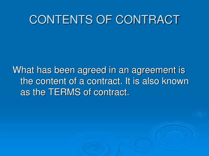 CONTENTS OF CONTRACT