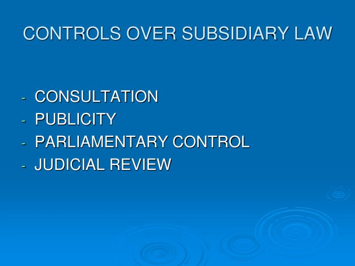 CONTROLS OVER SUBSIDIARY LAW