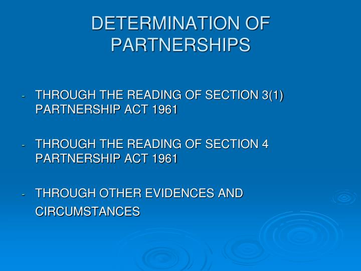 DETERMINATION OF PARTNERSHIPS