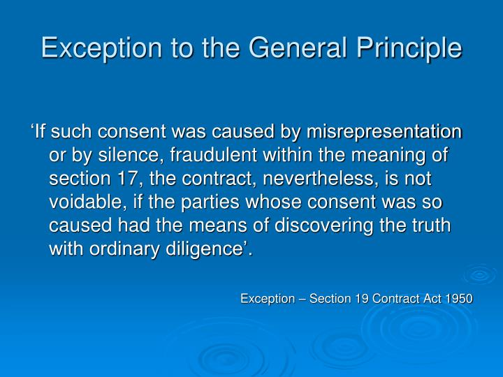 Exception to the General Principle