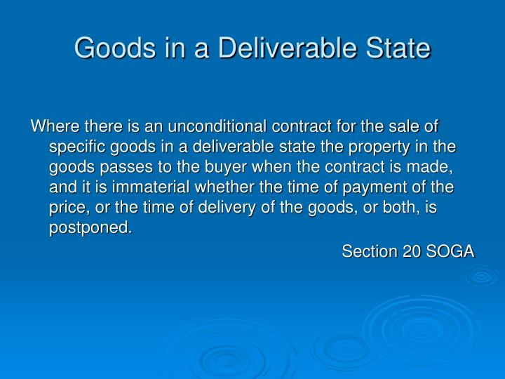Goods in a Deliverable State