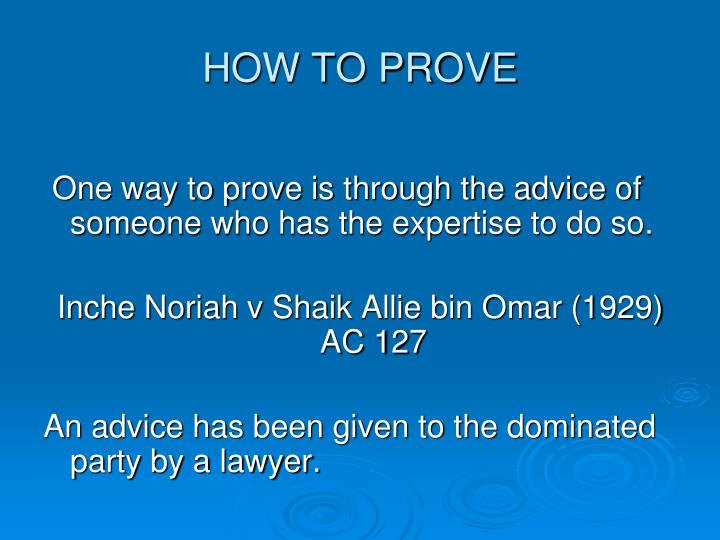 HOW TO PROVE