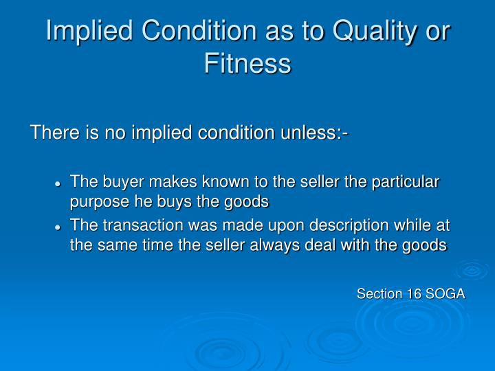 Implied Condition as to Quality or Fitness