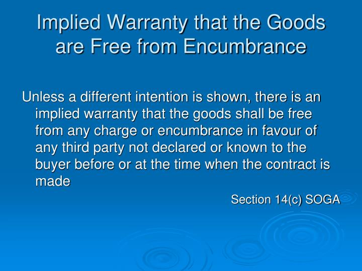 Implied Warranty that the Goods are Free from Encumbrance
