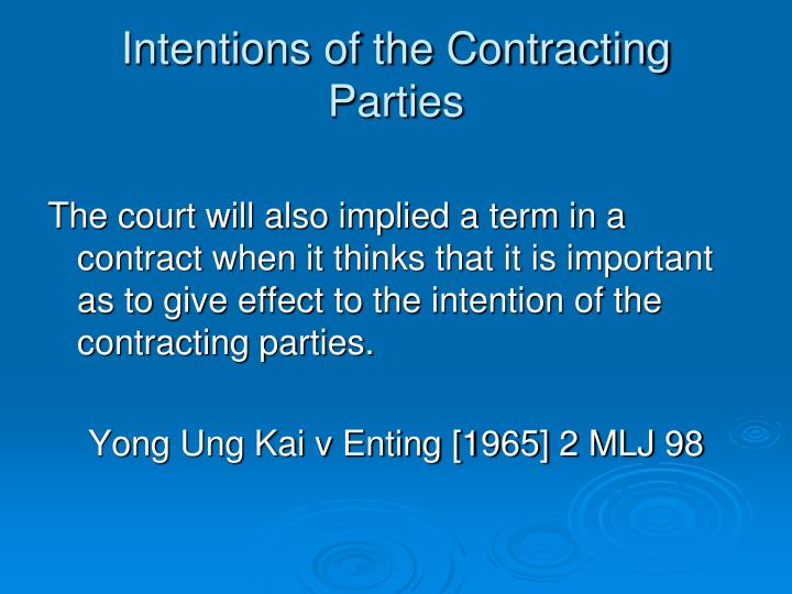 Intentions of the Contracting Parties