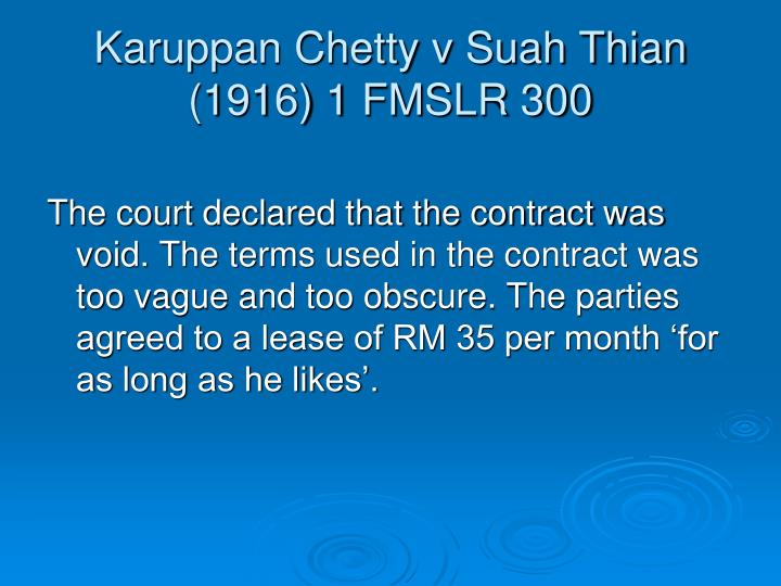 Karuppan Chetty v Suah Thian (1916) 1 FMSLR 300