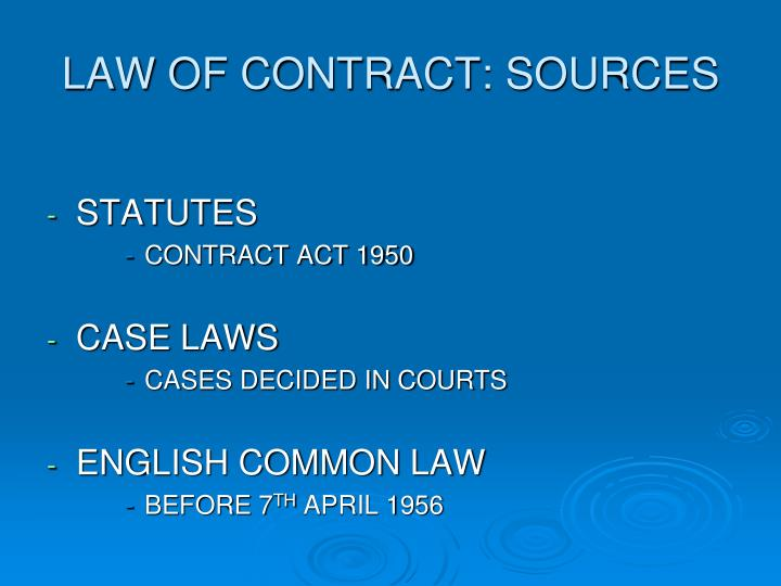 LAW OF CONTRACT: SOURCES